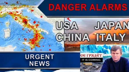 Urgent News. Danger signals from USA, Japan, China, Italy